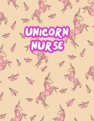 Unicorn Nurse by Reyna Decker