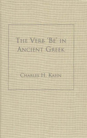 The Verb 'Be' In Ancient Greek by Charles H Kahn image