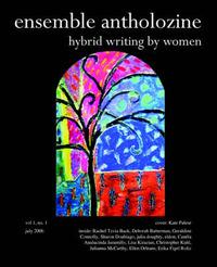 Ensemble Antholozine: Hybrid Writing by Women Vol 1. No. 1 by Antholozine Ensemble Antholozine image
