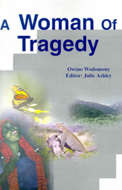 A Woman of Tragedy by Owino Wodomony image