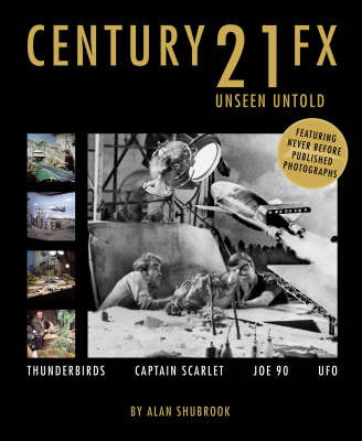 Century 21 FX: Unseen Untold by Alan Shubrook image