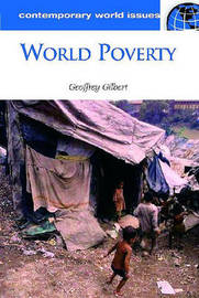 World Poverty by Geoffrey Gilbert