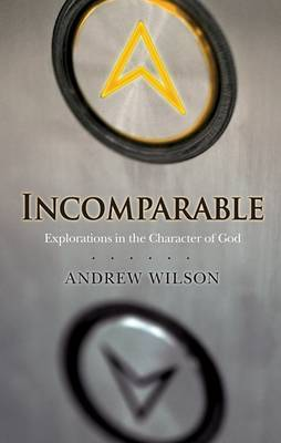 Incomparable ( Revised Edition ) by Andrew Wilson image