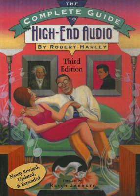Complete Guide to High-End Audio by Robert Harley