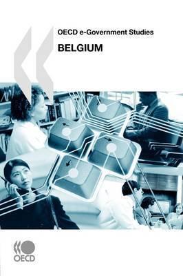 OECD E-Government Studies Belgium by OECD Publishing