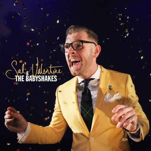 Sal Valentine & The Babyshakes (LP) by Sal Valentine & The Babyshakes