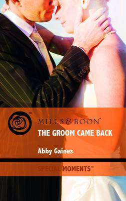 The Groom Came Back by Abby Gaines image