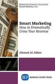 Smart Marketing by Ahmed Al Akber