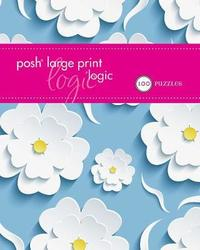 Posh Large Print Logic by Andrews McMeel Publishing