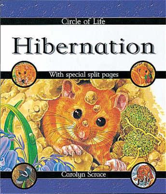 Circle of Life: Hibernation by Carolyn Scrace