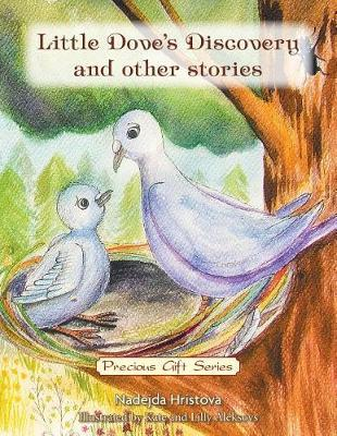 Little Dove's Discovery and Other Stories by Nadejda Hristova image
