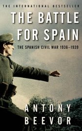 The Battle for Spain: The Spanish Civil War 1936-1939 by Antony Beevor image
