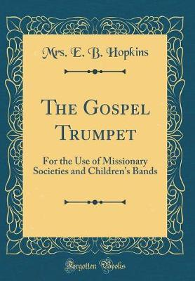 The Gospel Trumpet by Mrs E B Hopkins image
