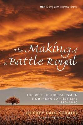 The Making of a Battle Royal by Jeffrey Paul Straub