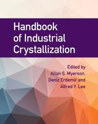 Handbook of Industrial Crystallization