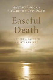Easeful Death by Mary Warnock image