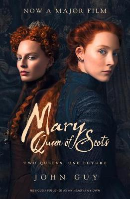 Mary Queen of Scots by John Guy