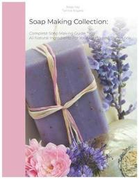 Soap Making Collection by Jessy Kay