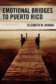 Emotional Bridges to Puerto Rico by Elizabeth M. Aranda