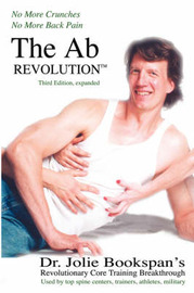 The Ab Revolution Third Edition- No More Crunches No More Back Pain by Jolie Bookspan image