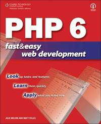PHP 6 Fast and Easy Web Development by Matt Telles image