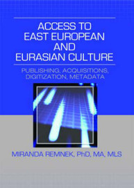Access to East European and Eurasian Culture: Publishing, Acquisitions, Digitization, Metadata image