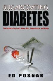 Sugarcoating Diabetes by Ed Posnak image