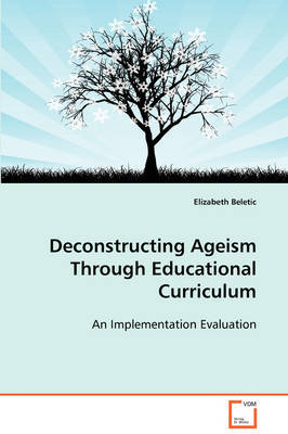 Deconstructing Ageism Through Educational Curriculum by Elizabeth Beletic image