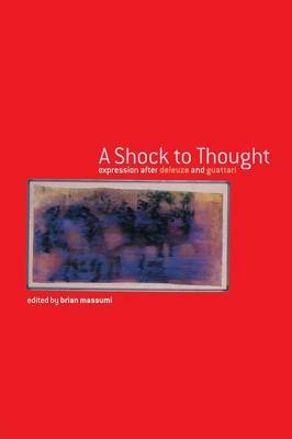 A Shock to Thought by Brian Massumi