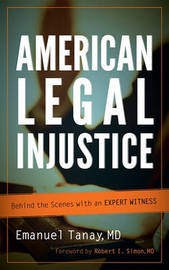 American Legal Injustice by Emanuel Tanay image