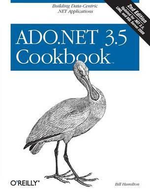 ADO.NET 2.0 Cookbook by Bill Hamilton