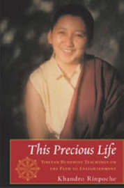 This Precious Life by Khandro Rinpoche image