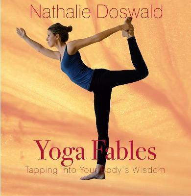 Yoga Fables by Nathalie Doswald