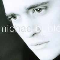 Michael Buble by Michael Buble