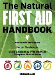 Natural First Aid Handbook by Mars Brigitte
