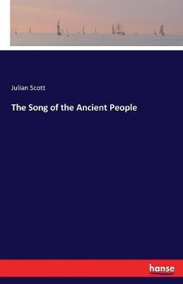 The Song of the Ancient People by Julian Scott