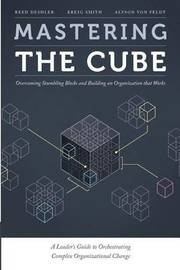 Mastering the Cube by Reed Deshler
