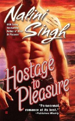 Hostage to Pleasure (Psy-Changeling Series #5) by Nalini Singh image