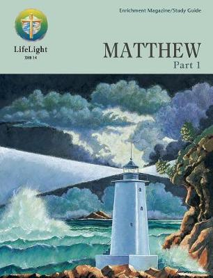 Matthew, Part 1 - Study Guide by Jesse Yow