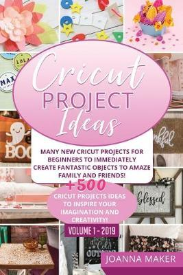 Cricut Project Ideas by Joanna Maker