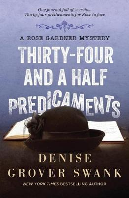 Thirty-Four and a Half Predicaments by Denise Grover Swank image