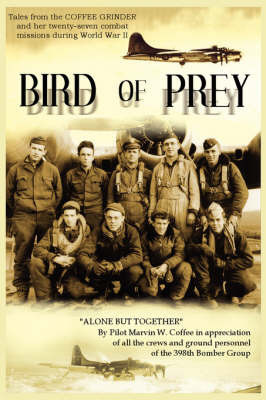Bird of Prey: Alone But Together by Marvin W. Coffee