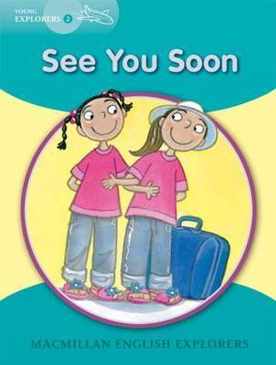 Young Explorers 2 See You Soon by Barbara Mitchelhill