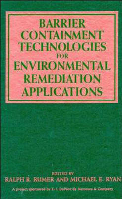 Barrier Containment Technologies for the Environmental Remediation Applications