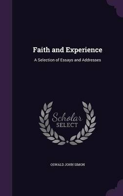 Faith and Experience by Oswald John Simon