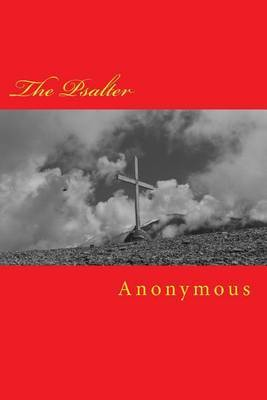 The Psalter by * Anonymous