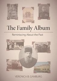 The Family Album by Veronica B Gamburg image