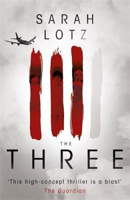 The Three by Sarah Lotz image