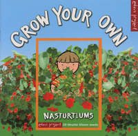 Grow Your Own Nasturtiums by Ley Honor Roberts image