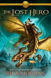 The Lost Hero (Heroes of Olympus #1) by Rick Riordan